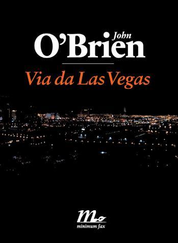 A Las Vegas di luci se ne vedono tante. Alcune si spengono. Altre rimangono accese per tutta una vita.